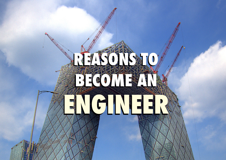 10 reasons to become engineer
